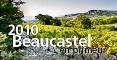 2010 Chateau de Beaucastel en primeur