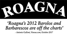 2012 Roagna: late release – first in quality